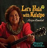 レッツ・フラ!ウィズ・クウイポ~ハワイズ・スウィートハート・オブ・ハワイアン・ミュージック