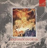 Dvorak: Symphony No.9, Violin Concerto