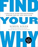 Find Your Why: A Practical Guide for Discovering Purpose for You and Your Team 画像