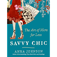 Savvy Chic: The Art of More for Less (English Edition)