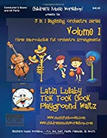 3 in 1 Beginning Orchestra Arrangements Volume 1: Three Reproducible Full Orchestra Arrangements