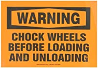 Accuform Signs MTKC302VS Adhesive Vinyl Safety Sign Legend WARNING CHOCK WHEELS BEFORE LOADING AND UNLOADING 7 Length x 10 Width x 0.004 Thickness Black on Orange [並行輸入品]