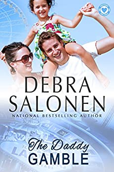 The Daddy Gamble (Betting On Love Book 2) by [Salonen, Debra]