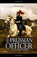 The Prussian Officer Illustrated
