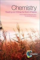Chemistry: Reading and Writing the Book of Nature