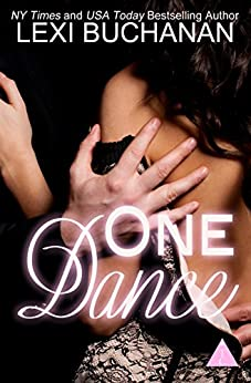 One Dance by [Buchanan, Lexi, The Club Book Series]