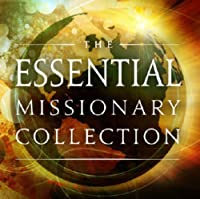 Essential Missionary Collection