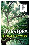 The Overstory: Shortlisted for the Man Booker Prize 2018 (English Edition)