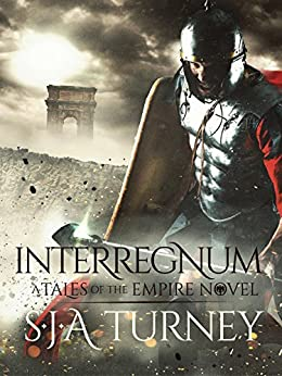Interregnum (Tales of the Empire Book 1) by [Turney, S.J.A.]