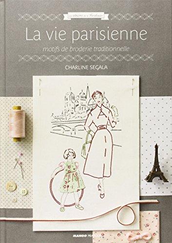 MANGO [La vie parisiennne] クロスステッチ図案集-フランス語 15018/1