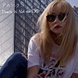 Death is Not the END♪アカシックのCDジャケット