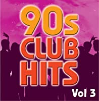 90s Club Hits Vol.3【CD】 [並行輸入品]