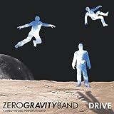 Drive by Zero Gravity Band (2013-05-03)
