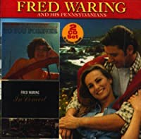 To You Forever: In Concert by FRED WARING
