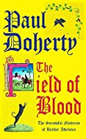 The Field of Blood (Sorrowful Mysteries of Brother Athelstan)