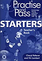 Practise and Pass - STARTERS: Starters. Teacher's Book + Audio CD (Delta Young Learners English)
