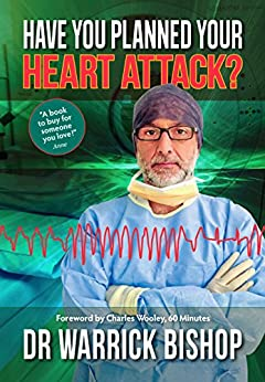 Have You Planned Your Heart Attack: This book may save your life by [Bishop, Warrick]