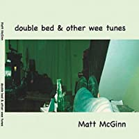 Double Bed & Other Wee Tunes