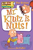 Mr Klutz Is Nuts My Weird School Daze