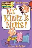 Mr Klutz Is Nuts My Weird School Daze