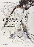 Dibujo de la figura humana : Gestos, posturas y movimientos