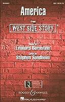 Leonard Bernstein: America (West Side Story) (SSA) / レナード・バーンスタイン:アメリカ (ウエスト・サイド物語) 女声三部合唱 楽譜. For 合唱, 女声三部合唱(SSA), ピアノ伴奏