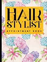 Hair Stylist Appointment Book: 7 Columns Appointment Book, Appointment Reminder Notepad, Daily Appointment Organizer, Hydrangea Flower Cover