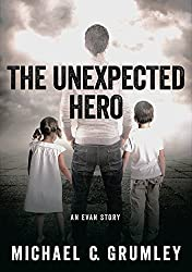 The Unexpected Hero (English Edition)