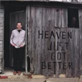 Heaven Just Got Better by Michael Delong