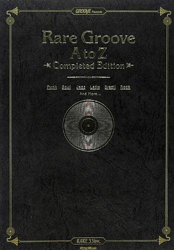 レア・グルーヴA to Z 【完全版】 (GROOVE Presents)の詳細を見る