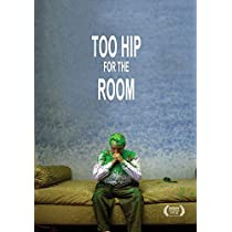 Too Hip for The Room