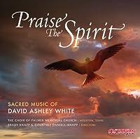 Praise the Spirit
