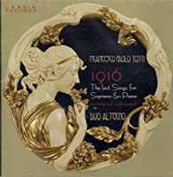 Tosti/ 1916, The Last Songs For Soprano & Piano