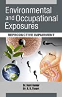 Environmental and Occupational Exposure: Reproductive Impairment