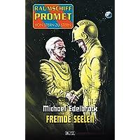 Raumschiff Promet - Von Stern zu Stern 12: Fremde Seelen (German Edition)