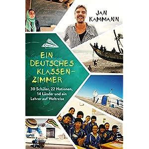 Ein deutsches Klassenzimmer: 30 Schueler, 22 Nationen, 14 Laender und ein Lehrer auf Weltreise