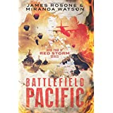 Battlefield Pacific: Book Four of the Red Storm Series: 4