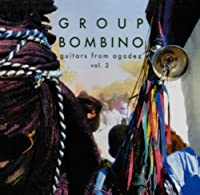 Guitars from Agadez (Music of Niger), Vol. 2 by GROUP BOMBINO (2009-10-27)