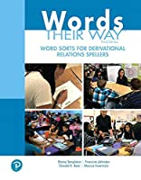 Words Their Way Word Sorts for Derivational Relations Spellers (3rd Edition) (What's New in Literacy)