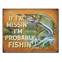 メタルサイン 「Probably Fishin」# 2239 縦31.7×横40.5cm [並行輸入品]