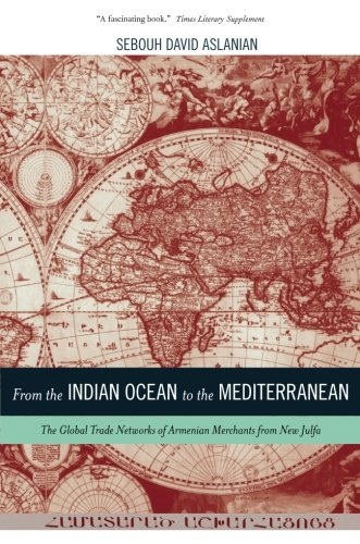 Download From the Indian Ocean to the Mediterranean (California World History Library) 0520282175