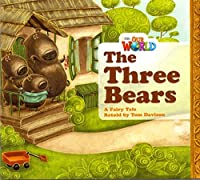 Our World Reader 1 The Three Bears