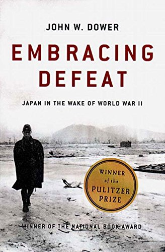 Embracing Defeat: Japan in the Wake of World War IIの詳細を見る