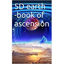 5D earth -book of ascension