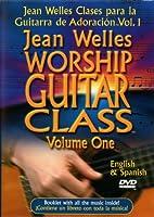 Jean Welles Worship Guitar Class 1 [DVD]