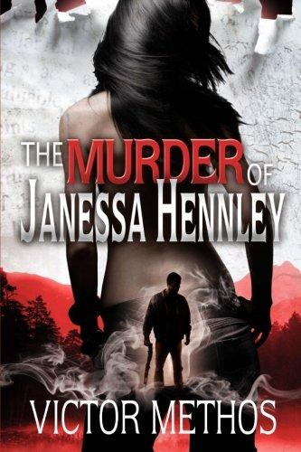 Download The Murder of Janessa Hennley 1493542044