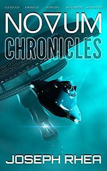 [Rhea, Joseph]のNovum Chronicles: (The Complete Novum Series) (English Edition)