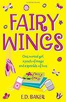 Fairy Wings by E D Baker(2012-07-05)