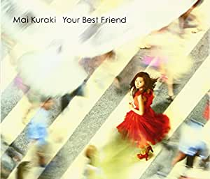 Your Best Friend(初回限定盤)(DVD付)