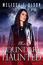Boundary Haunted (Boundary Magic Book 5)